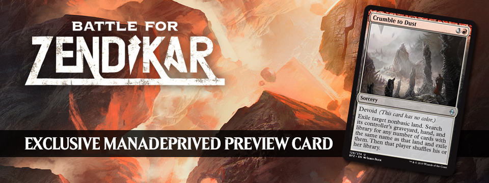 Exclusive BFZ Preview – Crumble to Dust