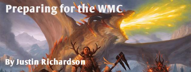 Preparing for the WMC