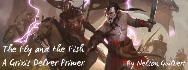 The Fly and the Fish – A Grixis Delver Primer