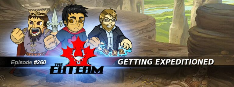 The Eh Team #260 – Getting Expeditioned