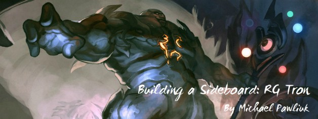Building a Sideboard: RG Tron