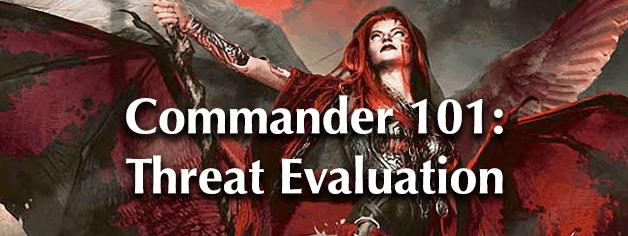 Commander 101: Threat Evaluation