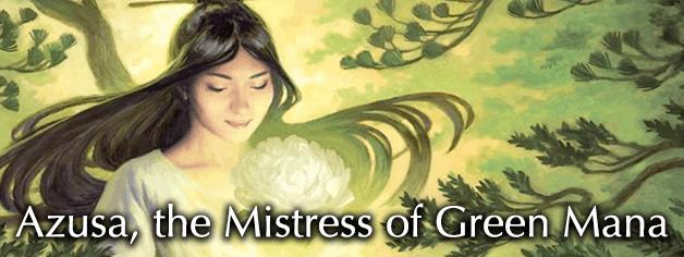 Azusa, the Mistress of Green Mana