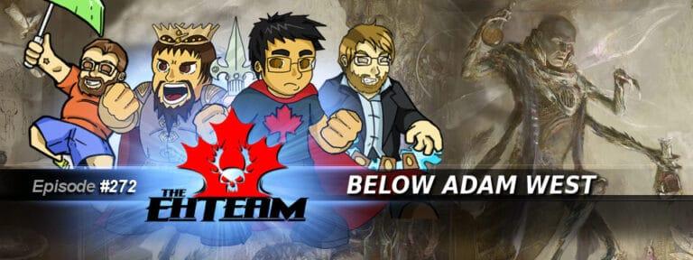 The Eh Team #272 – Below Adam West