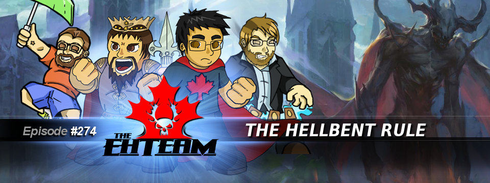 The Eh Team #274 – The Hellbent Rule