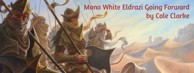 Mono White Eldrazi Going Forward