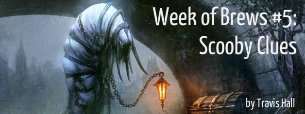 Week of Brews #5: Scooby Clues