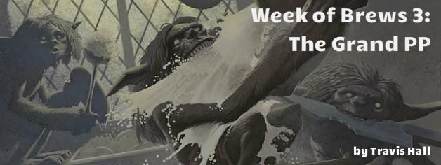 Week of Brews #3: The Grand PP