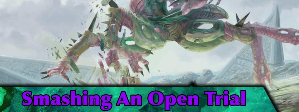 Smashing an Open Trial