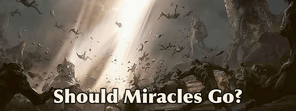 Should Miracles Go?
