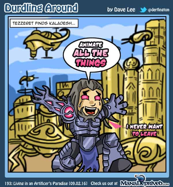 Durdling Around 193 – Living in an Artificer's Paradise