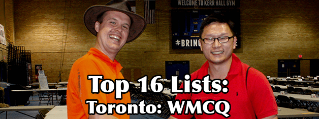 World Magic Cup Qualifier – Toronto Top 16