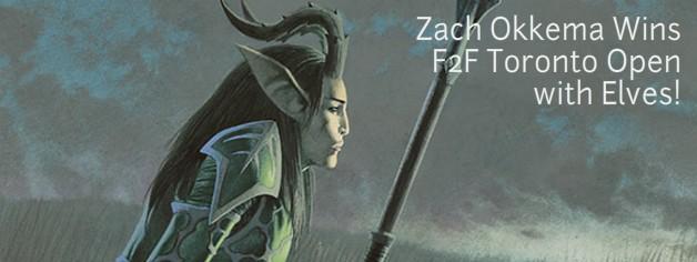 Zach Okkema Wins F2F Toronto Open with Elves!