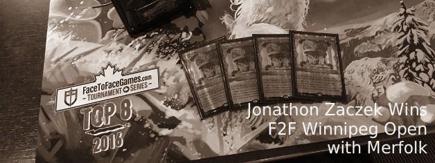 Jonathon Zaczek Wins F2F Winnipeg Open with Merfolk!