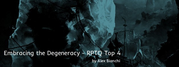 Embracing the Degeneracy – RPTQ Top 4