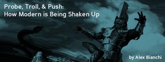 Probe, Troll, & Push: How Modern is Being Shaken Up