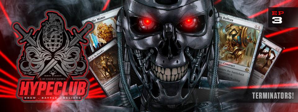 HypeClub #3 – Terminators