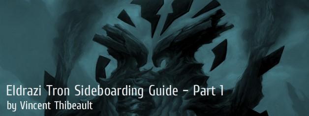 Eldrazi Tron Sideboarding Guide – Part 1