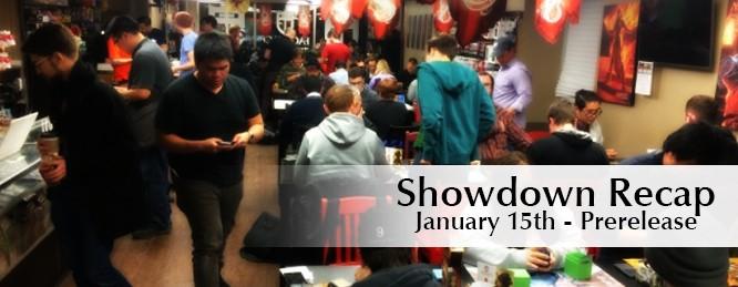 Showdown Recap: Jan 15 – Prerelease