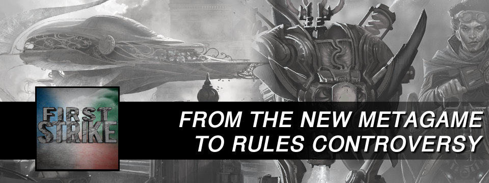 First Strike #12 – From the New Metagame to Rules Controversy