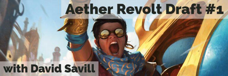 Aether Revolt Draft #1