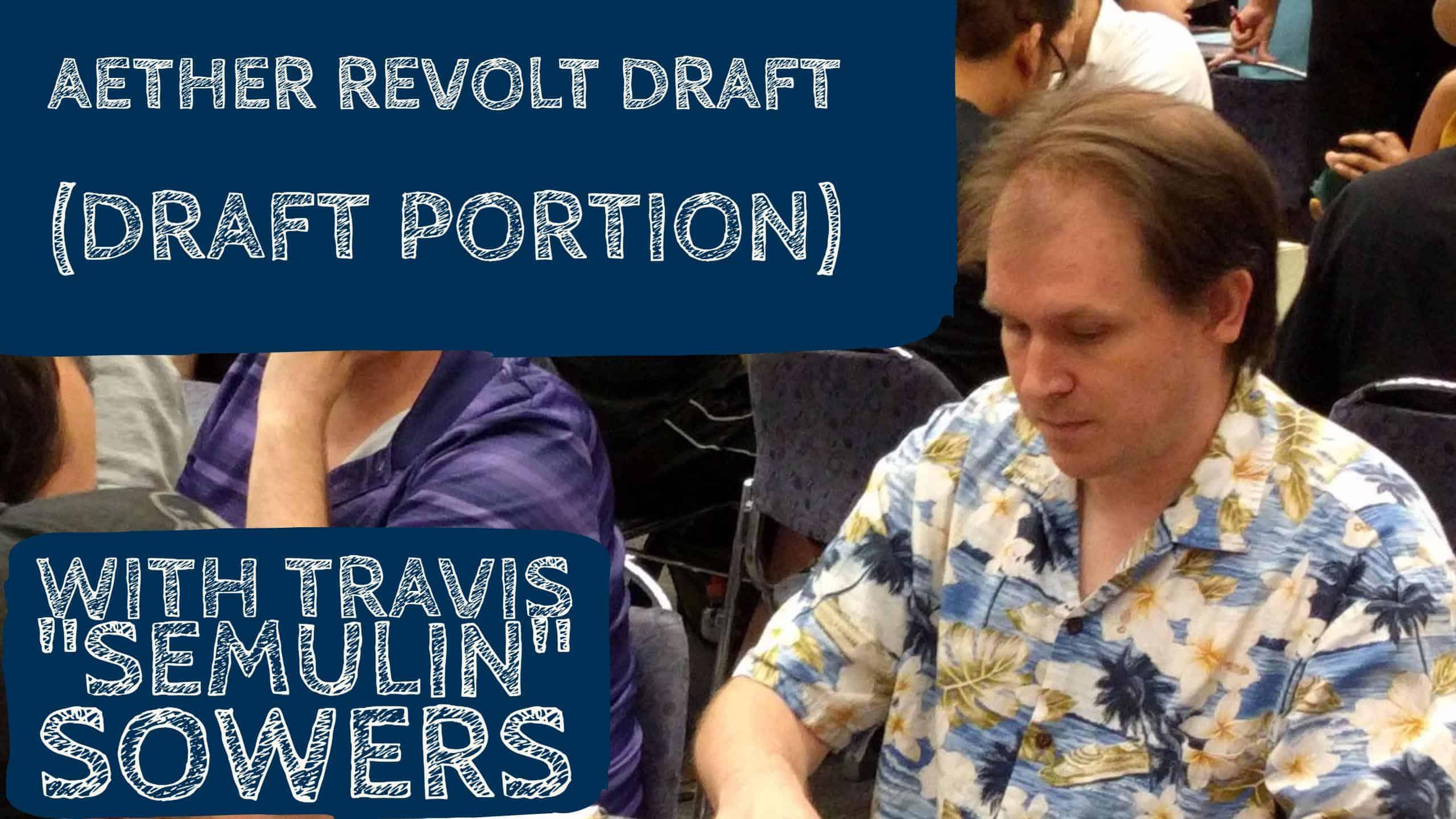 Aether Revolt Draft #2