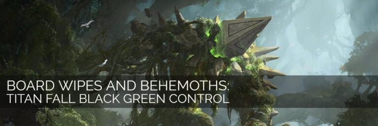 Board Wipes and Behemoths: Titan Fall Black Green Control