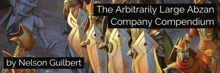 The Arbitrarily Large Abzan Company Compendium