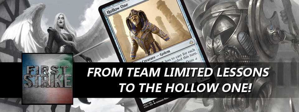 First Strike #32 – From Team Limited Lessons To the Hollow One