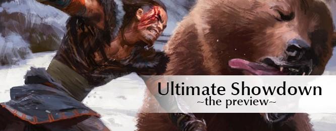 Ultimate Showdown Preview
