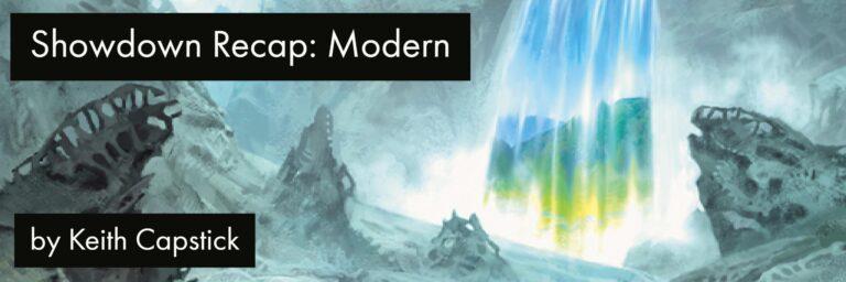 Showdown Recap: Modern