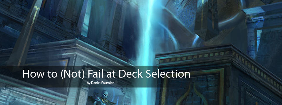 How to (Not) Fail at Deck Selection