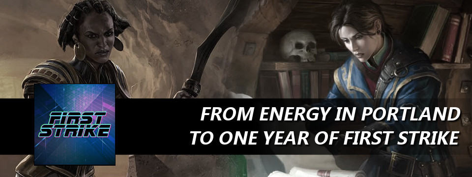 From Energy in Portland to One Year of First Strike