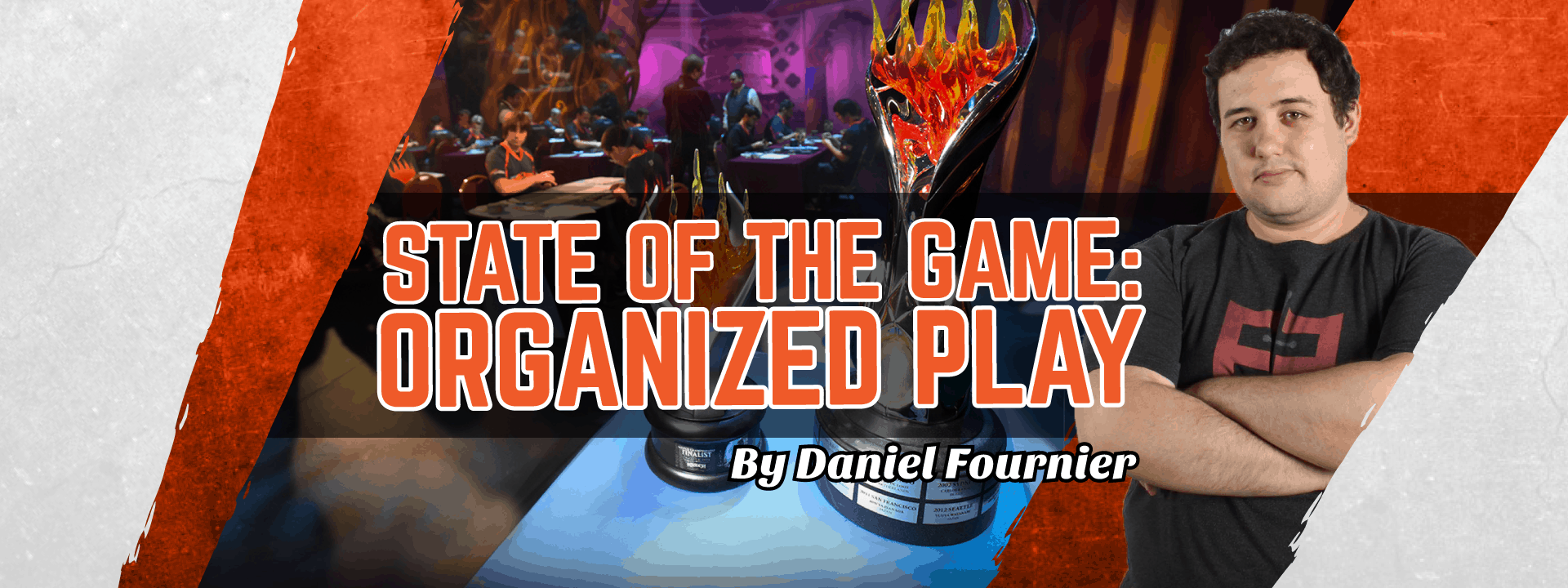 State of the Game: Organized Play