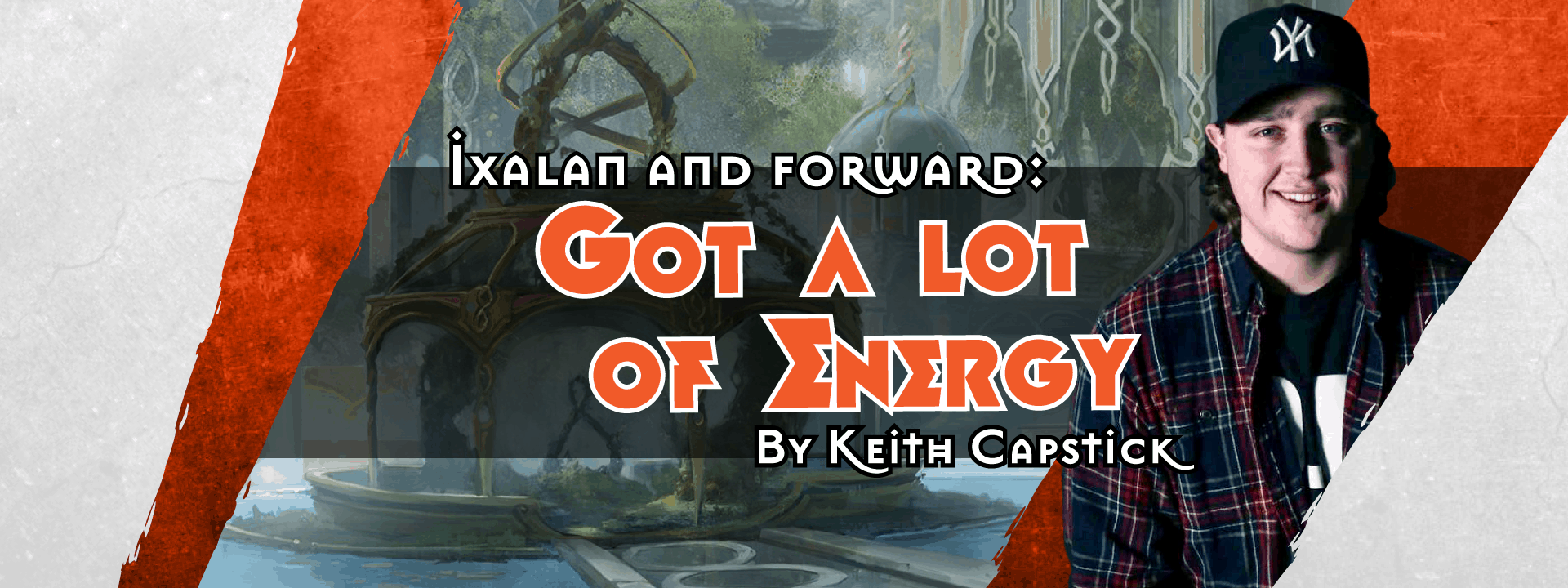 Ixalan and forward: 'Got a lot of Energy'