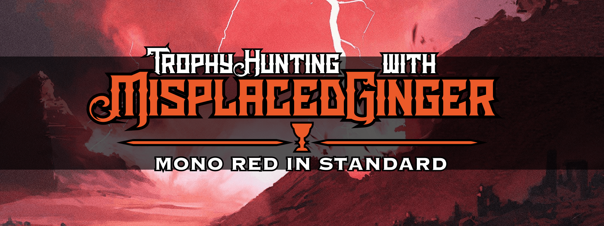 Mono-Red with MisplacedGinger