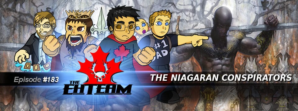 The Eh Team #183 – The Niagaran Conspirators