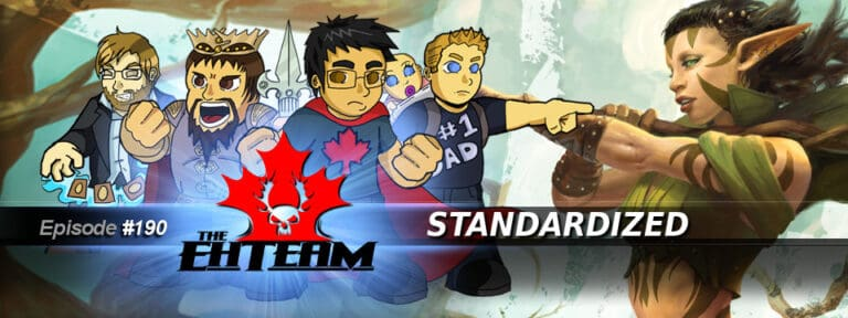 The Eh Team #190 – Standardized