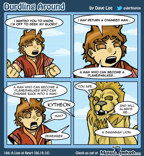 Durdling Around 166 – A Lion at Heart