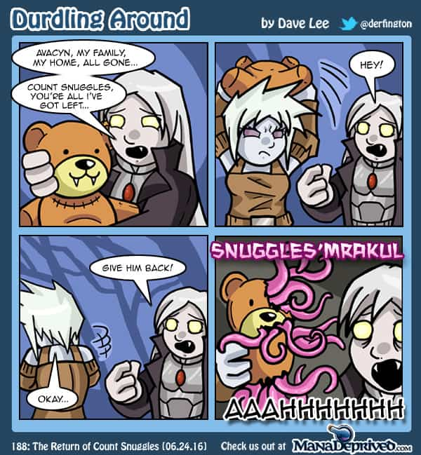 Durdling Around 188 – The Return of Count Snuggles