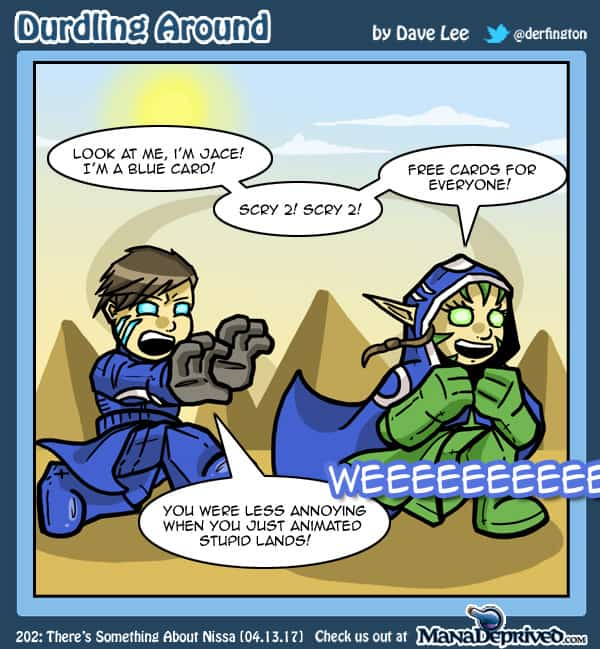 Durdling Around 202 – There's Something About Nissa