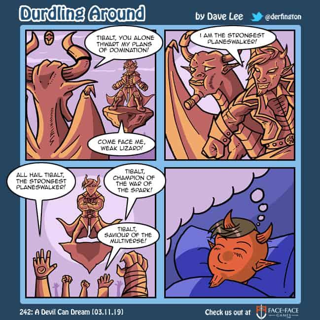 Durdling Around 242 – A Devil Can Dream