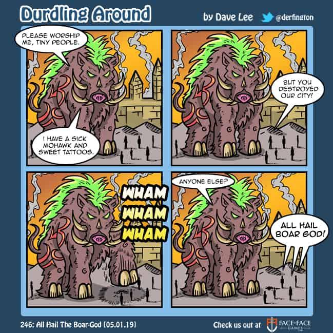 Durdling Around 246 – All Hail The Boar-God