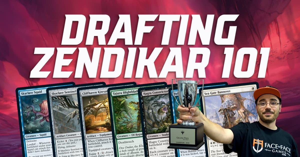 Drafting Zendikar 101