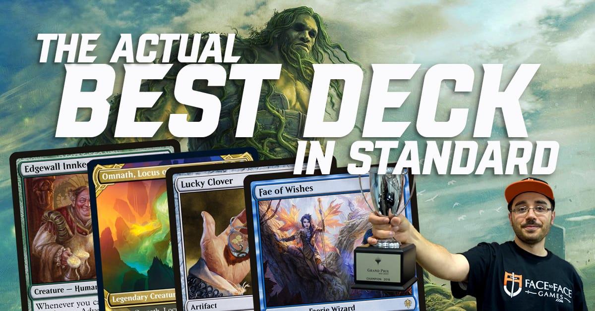 The Actual Best Deck in Standard