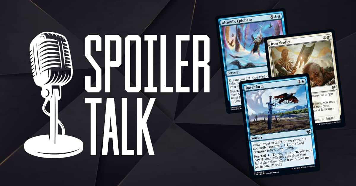 Spoiler Talk – Niko Defies Destiny and Foretell Cards