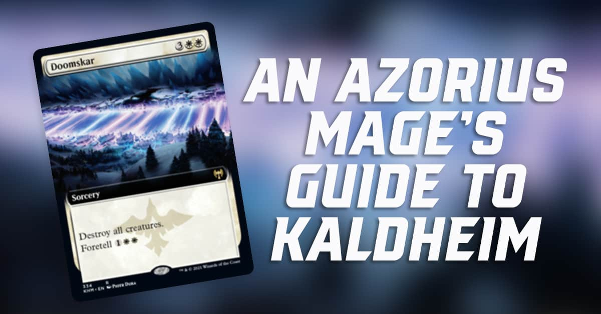 An Azorius Mage's Guide to Kaldheim