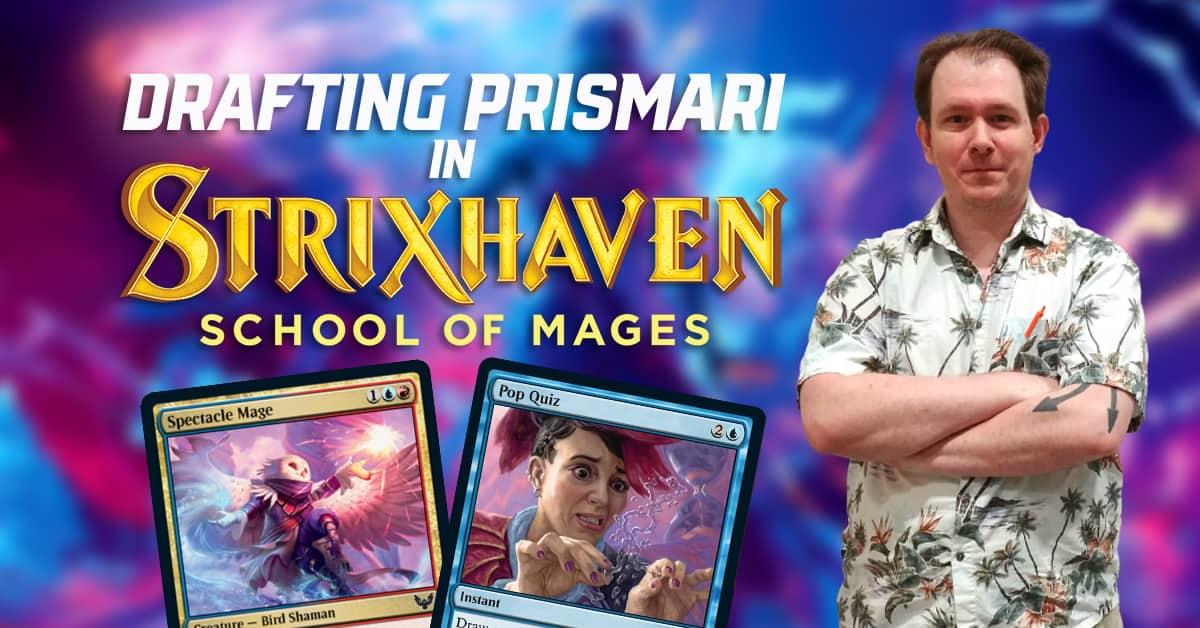 Drafting Prismari in Strixhaven