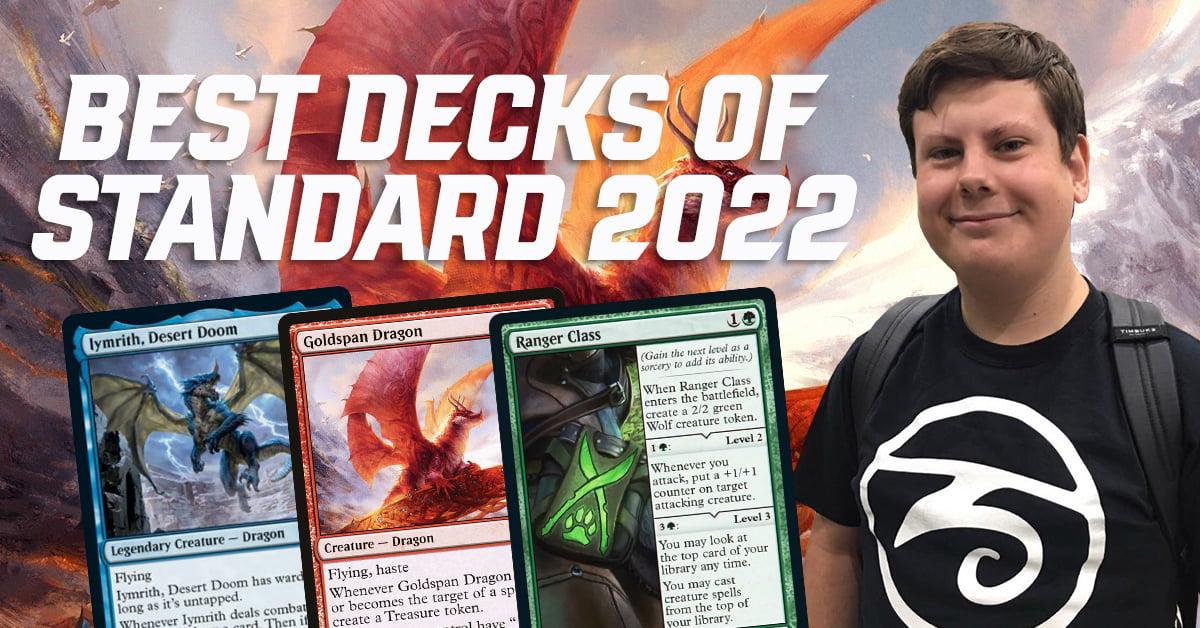 The Best Decks of Standard 2022