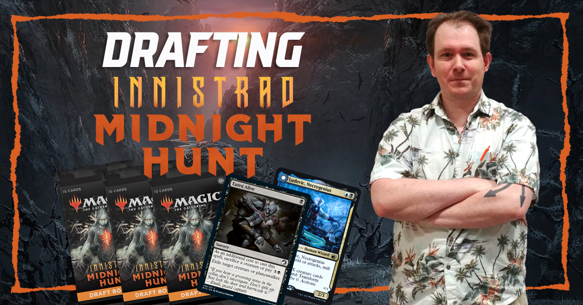 Innistrad: Midnight Hunt Draft #1 | Semulin